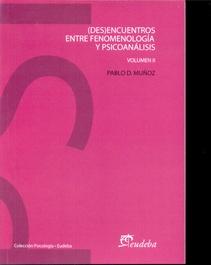 (DES)ENCUENTROS ENTRE FENOMENOLOGIA Y PSICOANALISIS