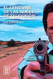 EL LENGUAJE DE LAS SERIES DE TELEVISION
