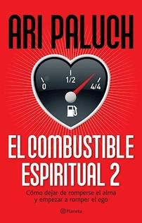 EL COMBUSTIBLE ESPIRITUAL 2