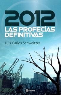 2012 LAS PROFECIAS DEFINITIVAS