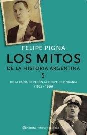 MITOS DE LA HISTORIA ARGENTINA 5, LOS