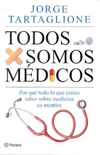 TODOS SOMOS MEDICOS