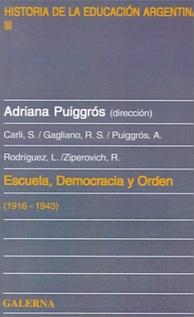 ESCUELA, DEMOCRACIA Y ORDEN  (1916-1943)