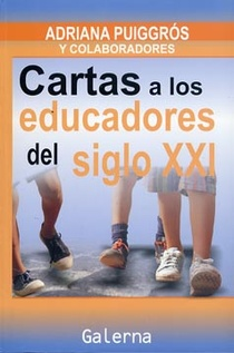 CARTAS A LOS EDUCADORES DEL SIGLO XXI
