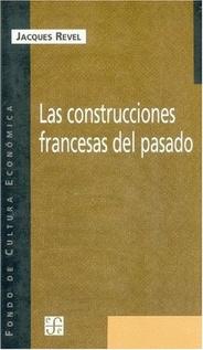 CONSTRUCCIONES FRANCESAS DEL PASADO, LAS