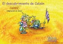 EL DESCUBRIMIENTO DE CALZÓN