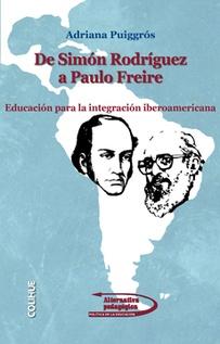 DE SIMÓN RODRÍGUEZ A PAULO FREIRE