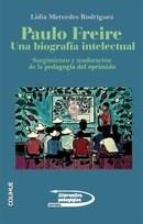 PAULO FREIRE UNA BIOGRAFIA INTELECTUAL
