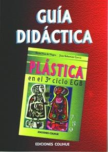 GUIA DIDACTICA de PLASTICA EN EL 3º CICLO EGB
