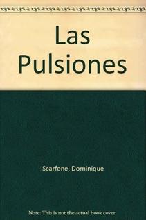 PULSIONES, LAS