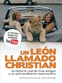 UN LEON LLAMADO CHRISTIAN