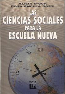 LAS CIENCIAS SOCIALES PARA LA ESCUELA NUEVA