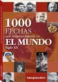 1000 FECHAS QUE HICIERON HISTORIAS