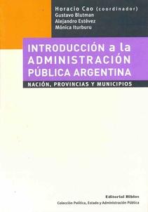 INTRODUCCIÓN A LA ADMINISTRACIÓN PÚBLICA ARGENTINA