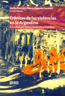 CRONICAS DE LAS VIOLENCIAS EN ARGENTINA