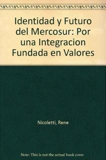 IDENTIDAD Y FUTURO DEL MERCOSUR