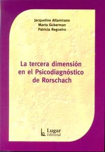 LA TERCERA DIMENSION EN EL PSICODIAGNOSTICO DE RORSCHACH