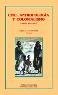 CINE, ANTROPOLOGIA Y COLONIALISMO