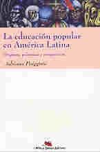 EDUCACION POPULAR EN AMERICA LATINA
