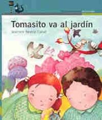 TOMASITO VA AL JARDIN