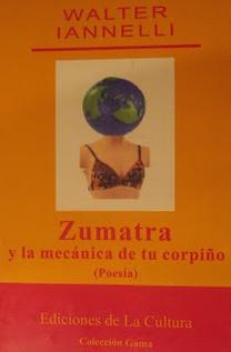 ZUMATRA Y LA MECANICA DE TU CORPIÑO