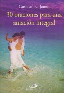 30 ORACIONES PARA UNA SANACION INTEGRAL