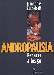 ANDROPAUSIA RENACER A LOS 50