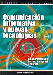 COMUNICACIÓN INFORMATIVA Y NUEVAS TECNOLOGÍAS