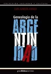 GENEALOGÍA DE LA ARGENTINIDAD
