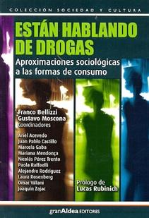 ESTÁN HABLANDO DE DROGAS