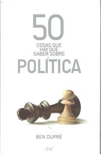 50 COSAS QUE HAY QUE SABER SOBRE POLITICA