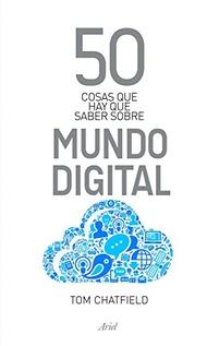 50 COSAS SOBRE EL MUNDO DIGITAL