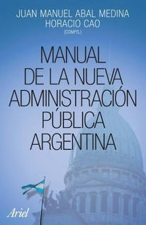 MANUAL DE LA NUEVA ADMINISTRACION PUBLICA ARGENTINA