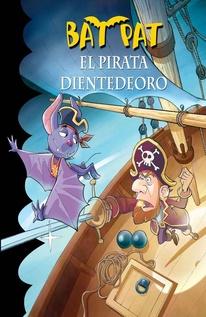 BAT PAT - EL PIRATA DIENTEDEORO