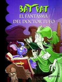 BAT PAT - EL FANTASMA DEL DOCTOR TUFO