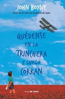 QUEDENSE EN LA TRINCHERA Y LUEGO CORRAN