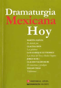 DRAMATURGIA MEXICANA HOY