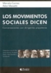 LOS MOVIMIENTOS SOCIALES DICEN
