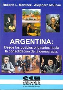 ARGENTINA: DESDE LOS PUEBLOS ORIGINARIOS HASTA LA CONSOLIDACION DE LA DEMOCRACIA