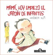 MAMA HOY EMPIEZO EL JARDIN DE INFANTES (TD)