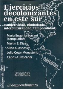EJERCICIOS DECOLONIZANTES EN ESTE SUR