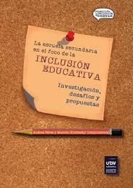 LA ESCUELA SECUNDARIA EN EL FOCO DE LA INCLUSION EDUCATIVA