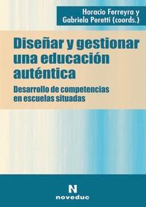 DISEÑAR Y GESTIONAR UNA EDUCACIÓN AUTÉNTICA