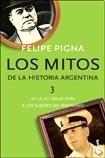 LOS MITOS DE LA HISTORIA ARGENTINA 3 (BOL)