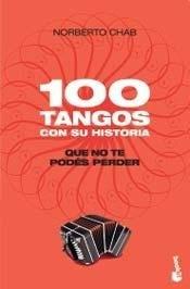 100 TANGOS CON SU HISTORIA