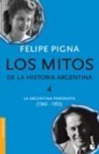 LOS MITOS DE LA HISTORIA ARGENTINA 4 (BOL)