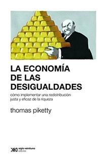 LA ECONOMIA DE LAS DESIGUALDADES