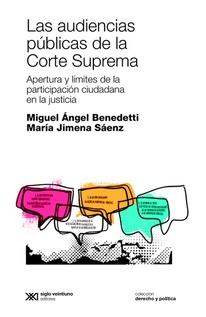 LAS AUDIENCIAS PUBLICAS DE LA CORTE SUPREMA