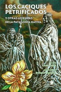 LOS CACIQUES PETRIFICADOS