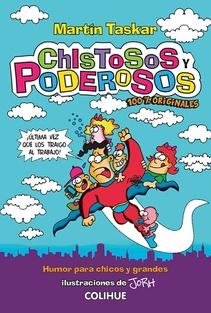 CHISTOSOS Y PODEROSOS 100% ORIGINALES